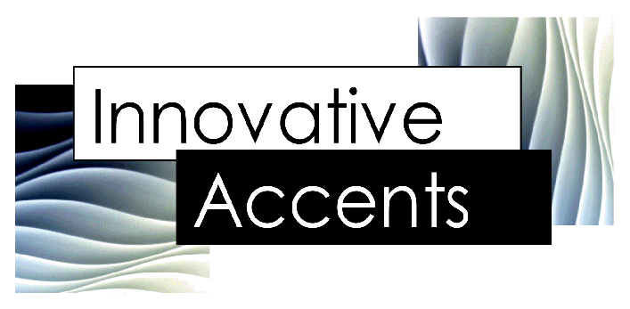 Innovative Accents